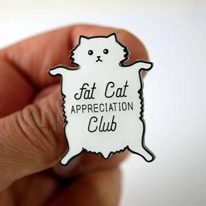 3/$30 Fat Cat Appreciation Club Enamel Pin